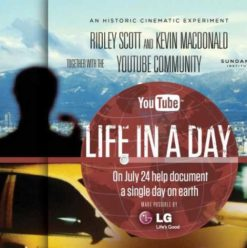 Life in a Day: Your Voice, Your Camera, Your Life