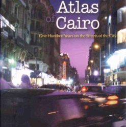 Samia Mehrez: The Literary Atlas of Cairo