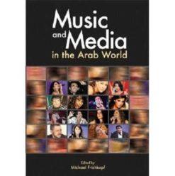 Michael Frishkopf: Music and Media in the Arab World