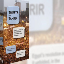 Nadia Idle and Alex Nunns: Tweets from Tahrir