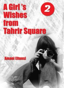A Girl's Wishes from Tahrir Square