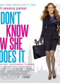I Don't Know How She Does It – لا أعرف كيف تفعلها