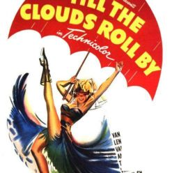 أسبوع أفلام السيرة الذاتية لنجوم موسيقى الجاز: عرض فيلم 'Till the Clouds Roll By في درب 17 18