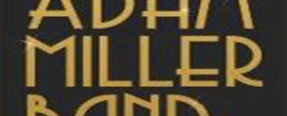 آدم ميللر باند في جاز مايت