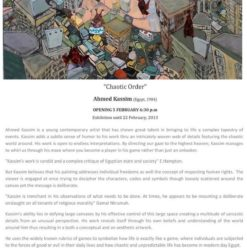 Safar Khan Gallery: 'Chaotic Order' by Ahmed Kassim