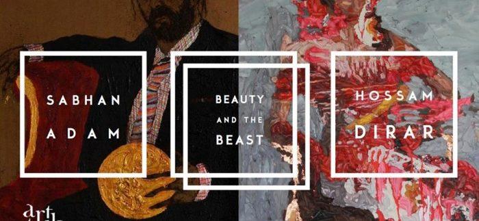 Art Talks: 'Beauty & The Beast' by Sabhan Adam & Hossam Dirar