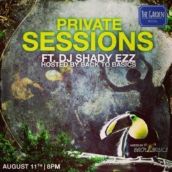 Private Sessions ft. DJ Shady Ezz at the Garden