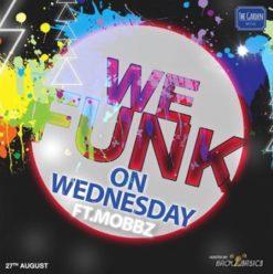 We Funk on Wednesdays Ft. DJ Mobbz at the Garden