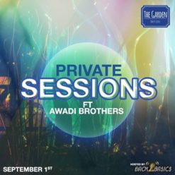 Private Sessions ft Awadi Brothers at the Garden