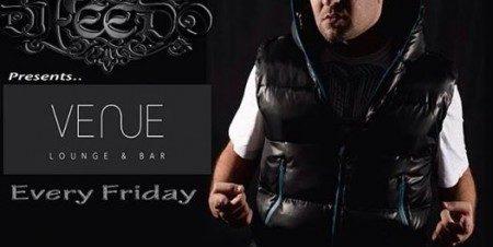 DJ Feedo at Venue Lounge & Bar