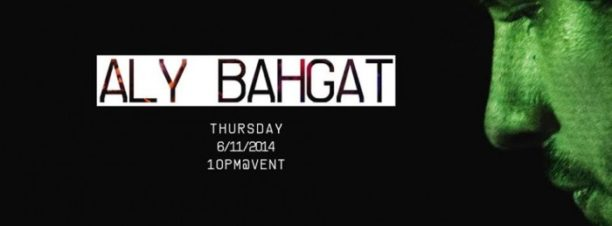 DJ Aly Bahgat at VENT