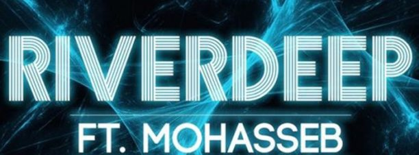 RIVERDEEP Ft. Mohasseb at Riverside