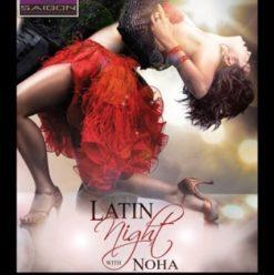 Latin Night with Noha at Saigon Restaurant & Lounge