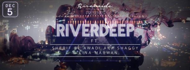 Riverdeep Ft. Shaggy & Lina Marwan at Riverside