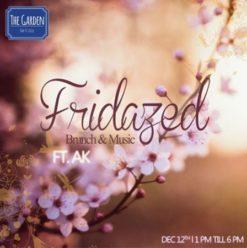 Fridazed: Brunch & Music Ft. DJ AK at the Garden