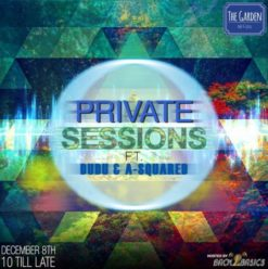 Private Sessions Ft. A-Squared & Dudu at the Garden