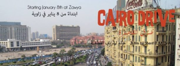 'Cairo Drive' Screening & Discussion at Zawya
