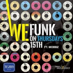 We Funk on Thursdays Ft. DJ Mobbz at the Garden