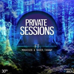 Private Sessions Ft. Mohasseb & Nader Tahawy at the Garden