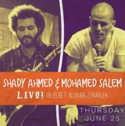 Shady Ahmed & Mohamed Salem at 3elbt Alwan