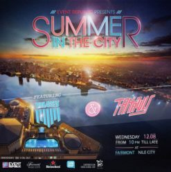 Summer in the City at Fairmont Nile City