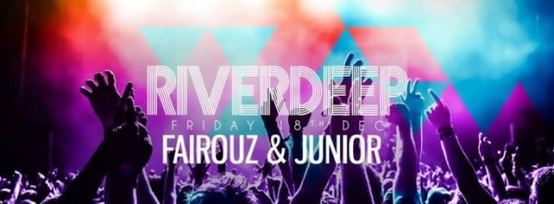 Riverdeep Ft. Fairouz T. & Junior at Riverside
