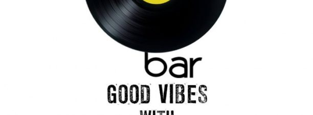 Good Vibes at O Bar