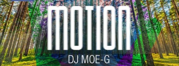 Motion Ft. DJ Moe-G at the Garden