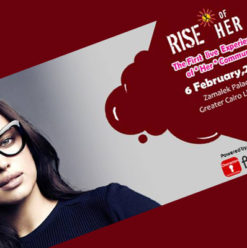 Rise of Her: All-Day Event to Bring Together Egypt's Most Inspiring Entrepreneurs