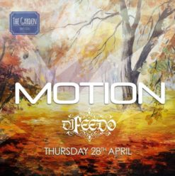 Motion Ft. DJ Feedo at the Garden