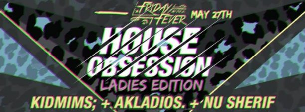 House Obsession: Ladies Edition at Cairo Jazz Club