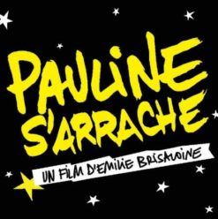 ACID Film Week: 'Pauline S'arrache' Screening at Cimatheque