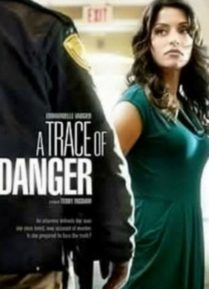 A Trace of Danger