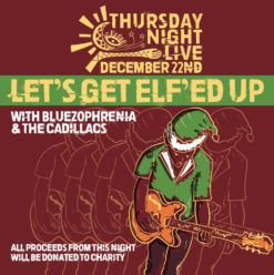 Let's Get Elf'ed Up with Bluezophrenia & The Cadillacs at Cairo Jazz Club