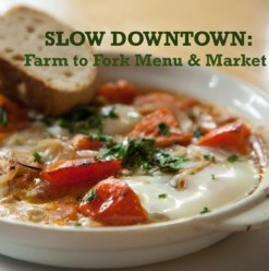 Slow Downtown: Farm to Fork Menu & Market at Eish & Malh