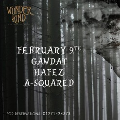 Gawdat, Hafez & A-Squared at Wunder Kind