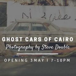 'Ghost Cars of Cairo' Exhibition Opening at Arcade Gallery