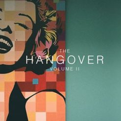 The Hangover Volume II at Underground