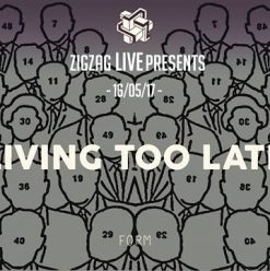 Living Too Late at Zigzag