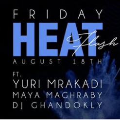 Friday Heat Flashback ft. Yuri Mrakadi at 6IX Degrees
