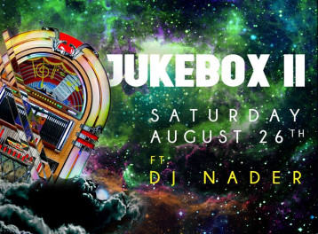 Jukebox II ft. DJ Nader at 6IX Degrees