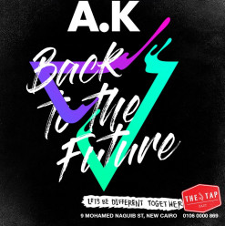 Back to the Future w/ DJ A.K. at The Tap East