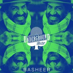 Basheer at Underground