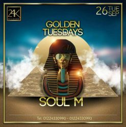 Golden Tuesdays ft. Soul M at 24K