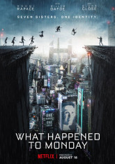 What Happened to Monday? (Seven Sisters)