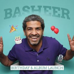 Basheer Birthday & Album Launch at Underground