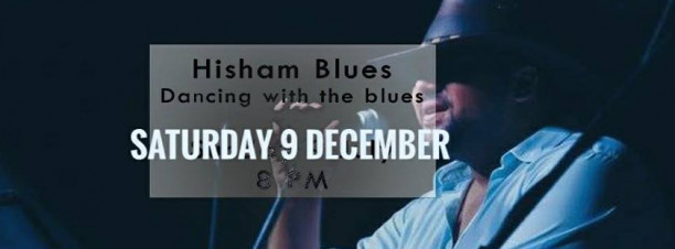 Hisham Blues at 3elbt Alwan