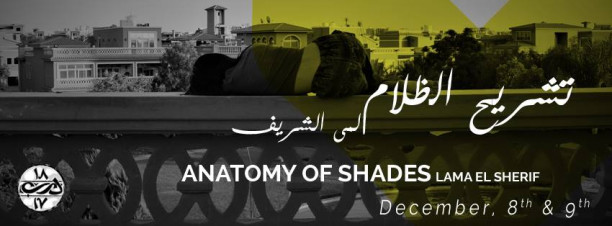 'Anatomy of Shades' Exhibition at Darb 1718
