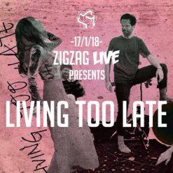 فريق Living too late في زجزاج