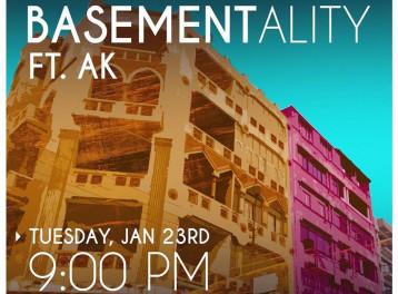 Basementality Ft. A.K. at Basement